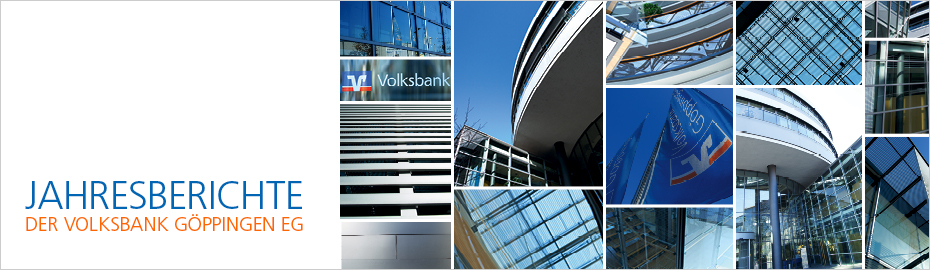 Geschäftsbericht, Lage- und Offenlegungsbericht sowie die Satzung der Volksbank Göppingen